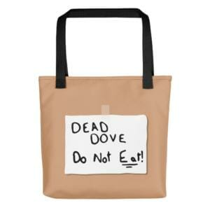 arrested development tote dead dove do not eat tote 5b785ac1