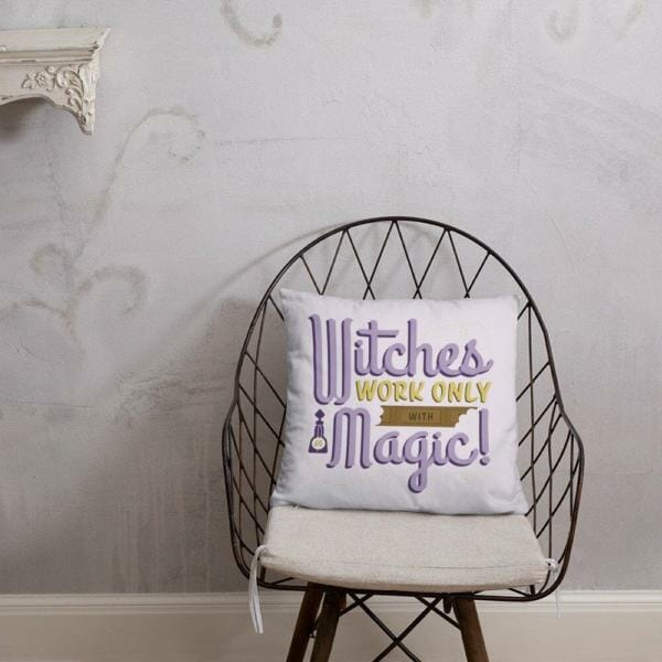 witches work only with magic halloween pillow 5d885194